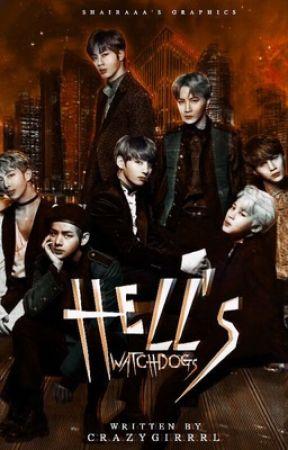 Hell's Watchdogs | BTS by CrazyGirrrrl