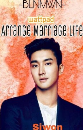 ARRANGE MARRIAGE LIFE [PUBLISHED] - CHAPTER 11 - SS7 AND WHAT - Wattpad