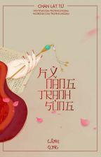 Kỹ Năng Tranh Sủng [Edit] - Chân Lật Tử by truyencungdau