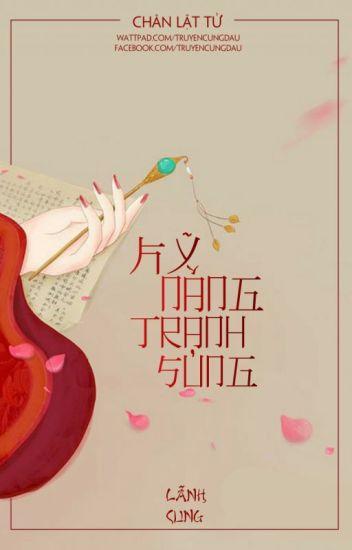 [HOÀN] Kỹ Năng Tranh Sủng [Edit] - Chân Lật Tử