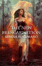 The New Reincarnation by SerenaMCiprano