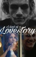 A kind of a Lovestory [Joker FF]  by smallplantings