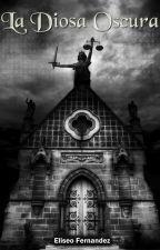 La Diosa Oscura (New Game) by Eliseo_E_Fernandez