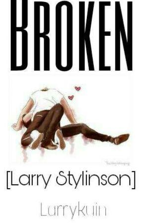 Broken by Larrykuin