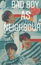 Bad boy as neighbour [BTS J-Hope FF] by sugashookedwithswag