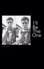 I'll Be the One: Jack Gilinsky fanfic by LiamGilinsky