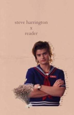 steve harrington x reader by Mikayla_Eve_