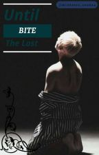 Until the last Bite { BTS X Reader } by mintygalactic