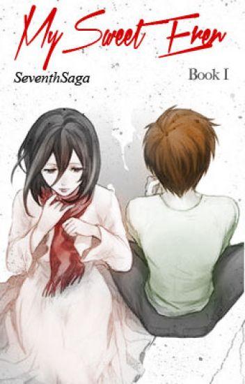 My Sweet Eren | Book One