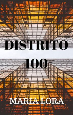 DISTRITO 100 by maarialoraa