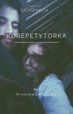 Korepetytorka [W TRAKCIE KOREKTY] by KroloweSarkazmu