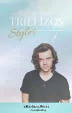 Trillizos Styles 1 [Directo al corazón] by xMarianaDmzx