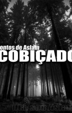 Cobiçado by Souwid