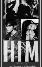 H I M by wildestorchids