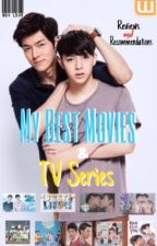 My Best Movies & TV Series (BL Recommendations) by mistersenpaikw