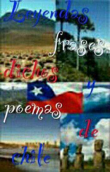 Leyendas Frasesdichos Y Poemas De Chile