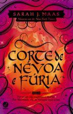 Corte de Névoa e Fúria by Guerreira_Black