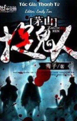 Đọc truyện Mao Sơn Tróc Quỷ Nhân [MyEdit]