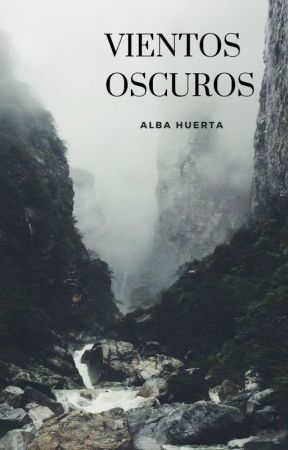 Vientos Oscuros by albahuer1