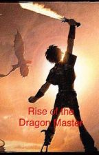 Rise of the Dragon Master by AnMart024