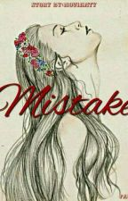 Mistake by Novianty1311