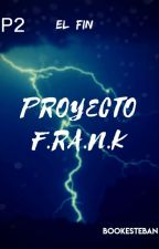 Proyecto F.R.A.N.K [Furry/Gay] by bookEsteban