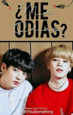 ¿Me odias? [Jikook] by ITellYouSomething