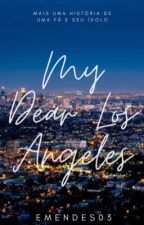 My Dear Los Angeles - Hrvy by EMendes03