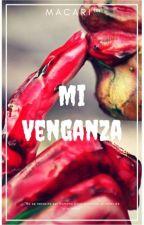 Mi Venganza by MaylenCamisai