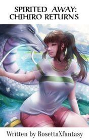 Spirited Away Chihiro Returns The Kohaku River Wattpad
