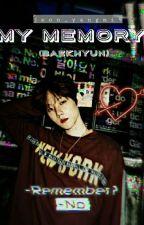 my memory [ BAEKHYUN Y TU ] by jeon_yangmi