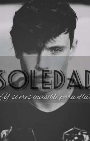 Soledad by 1117AmanteLibros