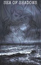 Sea of Shadows (ON BREAK)  by silver3wolf
