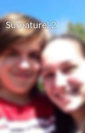 Surnaturel 2 by maudepbook