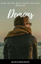 Demons •h.s• by Unicornioszx
