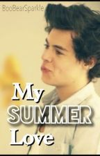 My Summer Love (Harry Styles' Fanfiction) by BooBearSparkle