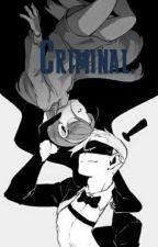Criminal ×Mabill× by AnnitaLaManzanita