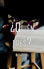 ¿QUIEN ERES? [ BxB || FNAFHS ] by xxCantixx
