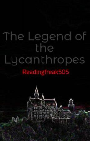 Legends of the Lycanthropes by Readingfreak505