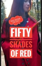 FIFTY SHADES OF RED {The Book & My Movie & Screenplay} #fiftyshadesofred by zinaschultz