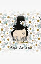 BLUR -Accidental by AyaAnasia13