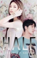 HALF (HUNZY) [END] ✔ by anna_zwi