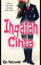 CERPEN : INGATAN CINTA by rianatsumi