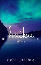 HAIKU by queen_heenim