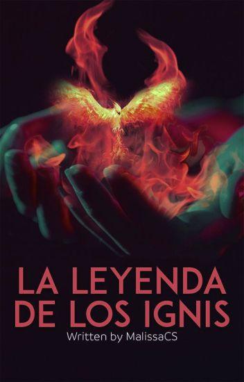 La leyenda de los Ignis | #2 |