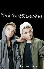 Vain villeimmissä unelmissas | Finnish MacTinus fanfiction by vviekku