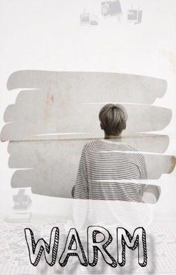 Đọc truyện [BTS-KookMin][Fanfiction] Ấm áp