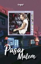 Pasar Malem // h.s by -twoghost-