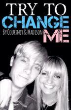 Try To Change Me ~ Riker Lynch/Rydel Lynch fan fiction. by R5Clan