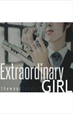 Extraordinary Girl by thewoodlandelf